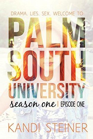 Palm South University: Season 1, Episode 1