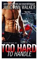 Too Hard to Handle (Black Knights Inc., #8)