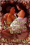 A Vampire's Christmas Wish (Vampires on Holiday #1)