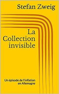 La Collection invisible: Un épisode de l'inflation en Allemagne