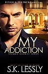My Addiction (Second Chance #1)