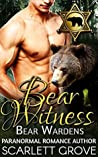 Bear Witness (Bear Wardens, #1)