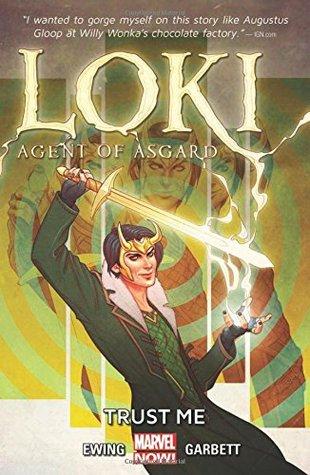 Loki: Agent of Asgard, Vol  1: Trust Me by Al Ewing