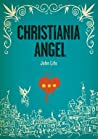 Christiania Angel by John Life