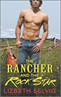 The Rancher and the Rock Star (Love From Kennison Falls, #1)
