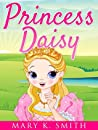 PRINCESS DAISY (Sunshine Reading Book 2)