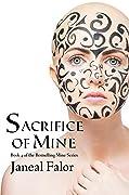 Sacrifice of Mine