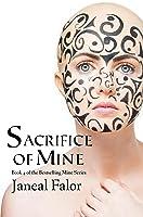 Sacrifice of Mine (Mine, #4)