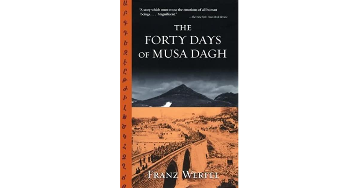 Forty days of musa dagh goodreads giveaways