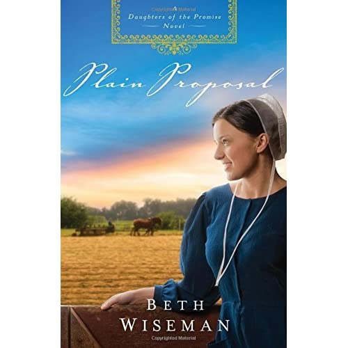Ebook Plain Proposal Daughters Of The Promise 5 By Beth Wiseman