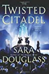The Twisted Citadel (DarkGlass Mountain, #2)