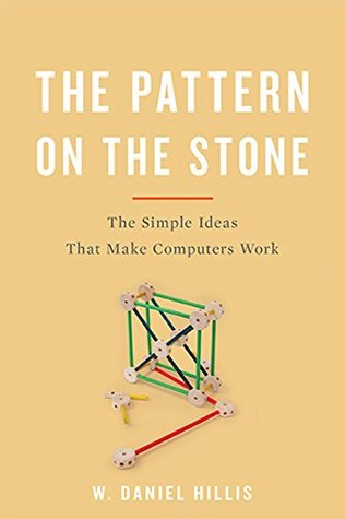 The Pattern On The Stone by William Daniel Hillis
