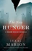The New Hunger (Warm Bodies #1.5)
