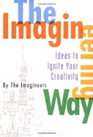 The Imagineering Way