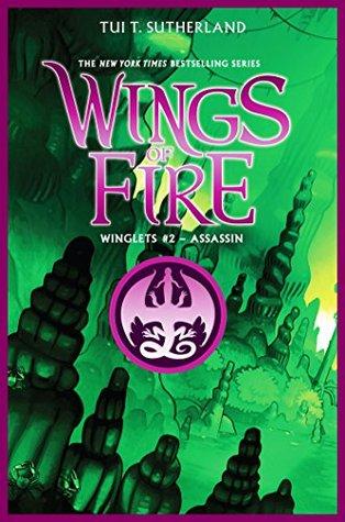 Assassin (Wings of Fire: Winglets, #2)
