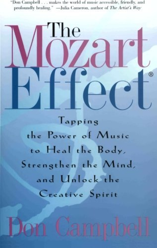 The Mozart Effect Tapping the Power