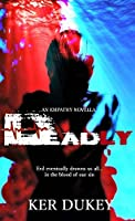 Deadly (Empathy, #3)