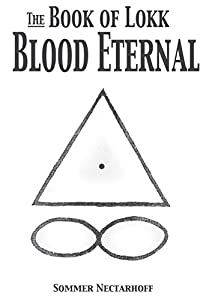 The Book of Lokk: Blood Eternal (Volume 9)