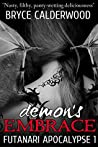 Demon's Embrace by Bryce Calderwood