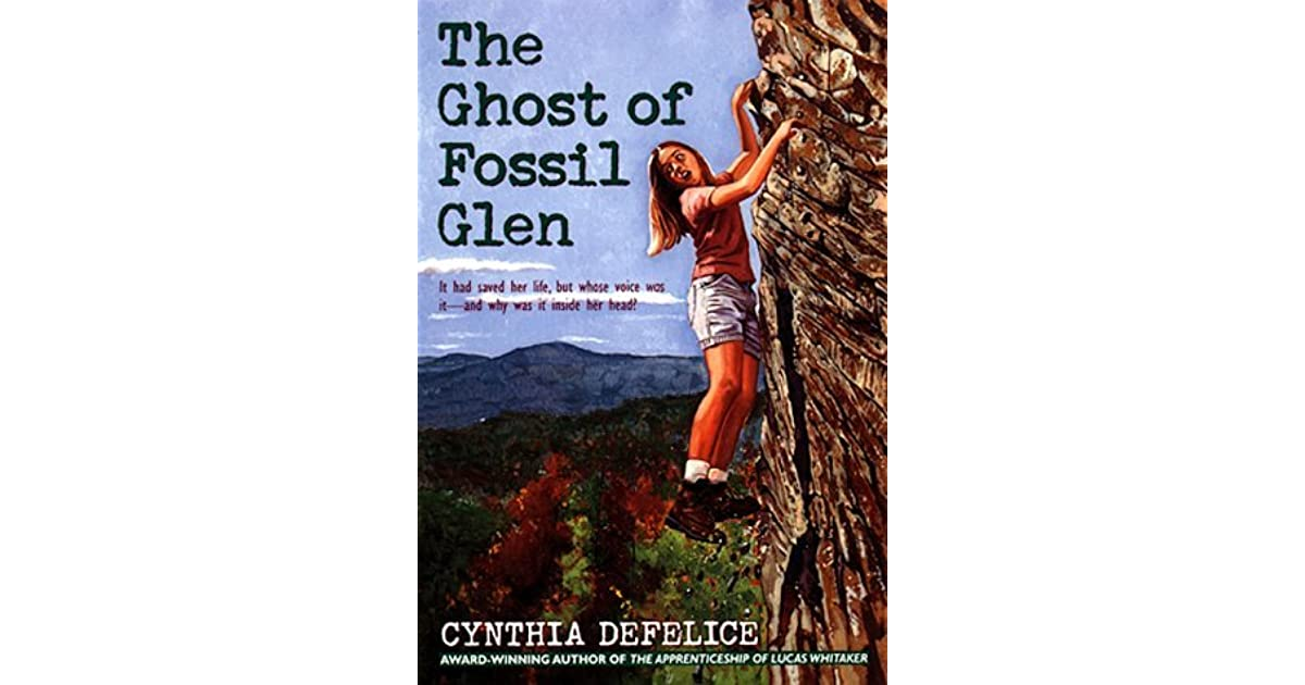 The Ghost of Fossil Glen by Cynthia C  DeFelice