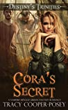 Cora's Secret (Destiny's Trinities #4)