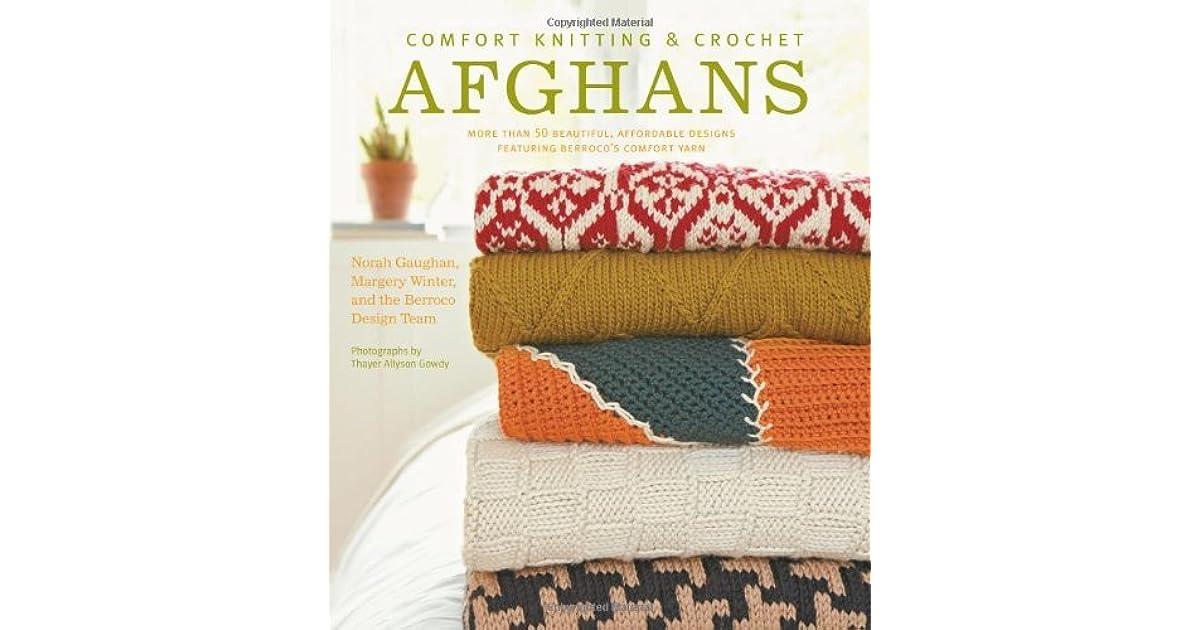 Comfort Knitting & Crochet: Afghans: More Than 50 Beautiful