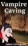 Vampire Caving