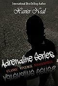 Adrenaline Series: Classic, Vintage, & Masterpiece