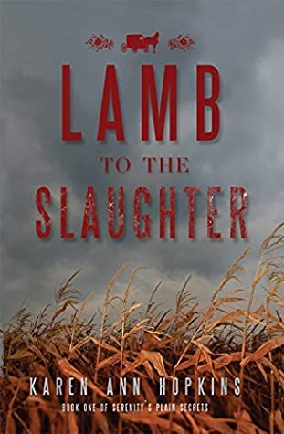 Lamb to the Slaughter (Serenity's Plain Secrets, #1)
