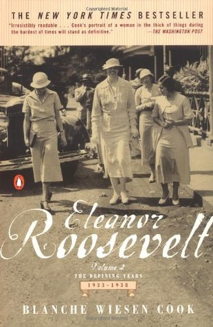 Eleanor Roosevelt, Volume 2: The Defining Years, 1933-38