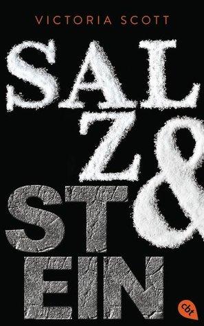 Salz & Stein by Victoria Scott