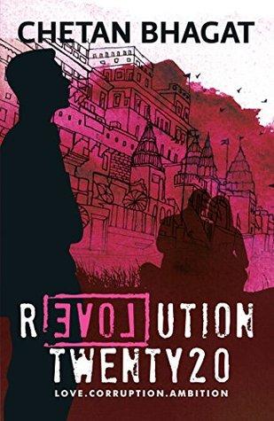 The Revolution Tour 2020 Revolution 2020: Love, Corruption, Ambition by Chetan Bhagat