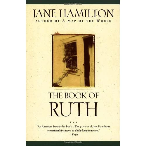 The Book of Ruth by Jane Hamilton — Reviews, Discussion ... Book Of Ruth