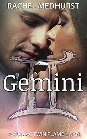 Gemini (Zodiac Twin Flame, #4) by Rachel Medhurst