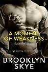 A Moment of Weakness (Boston Alibi, #1)