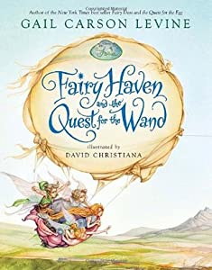 Fairy Haven and the Quest for the Wand (Disney Fairies #2)