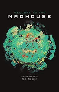 Welcome To The Madhouse (The Grade Lord Series, #1)