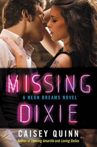 Missing Dixie (Neon Dreams #3)
