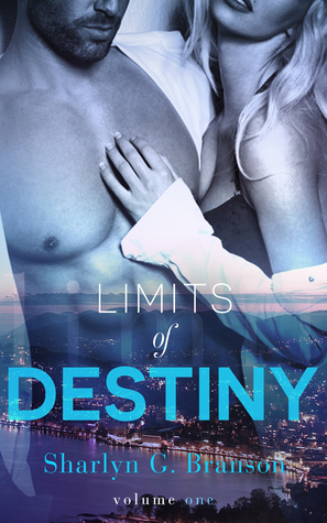 Limits of Destiny (Limits of Destiny, #1)