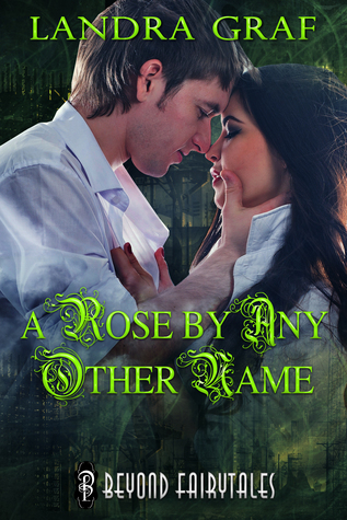 A Rose by Any Other Name (Beyond Fairytales Collection)