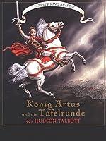 König Artus und die Tafelrunde (Tales of King Arthur)