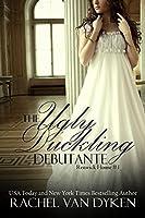 The Ugly Duckling Debutante (Renwick House Book 1)