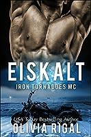 Eiskalt (Iron Tornadoes MC #1)