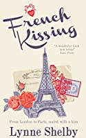 French Kissing: From London to Paris, sealed with a kiss.