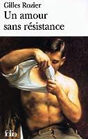 Un amour sans résistance