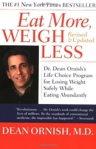 Eat-More-Weigh-Less-Dr-Dean-Ornish-s-Life-Choice-Program-for-Losing-Weight-Safely-While-Eating-Abundantly