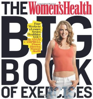 The Women's Health Big Book of Exercises