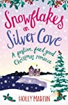 Snowflakes on Silver Cove (White Cliff Bay #2)
