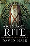Ascendant's Rite (Moontide Quartet, #4)