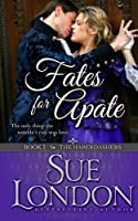 Fates for Apate (Haberdashers #3)